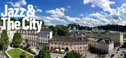 Salzburg – Jazz & The City